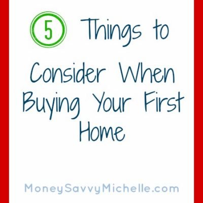 5 Things to Consider When Buying Your First Home