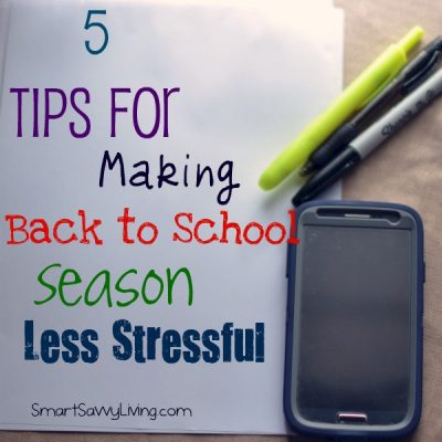 5 Tips for Making Back to School Season Less Stressful