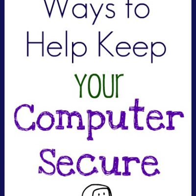 5 Ways to Help Keep Your Computer Secure
