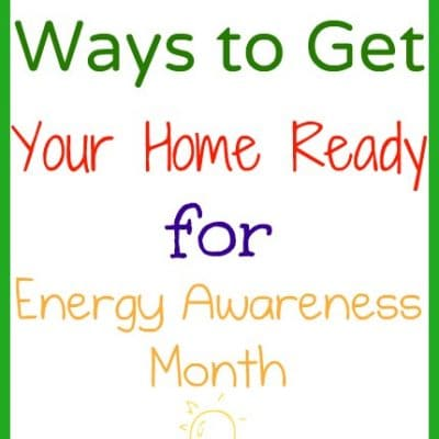 5 Ways to Get Your Home Ready for Energy Awareness Month with Best Buy