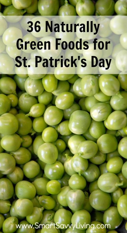 36 Naturally Green Foods for St. Patrick's Day