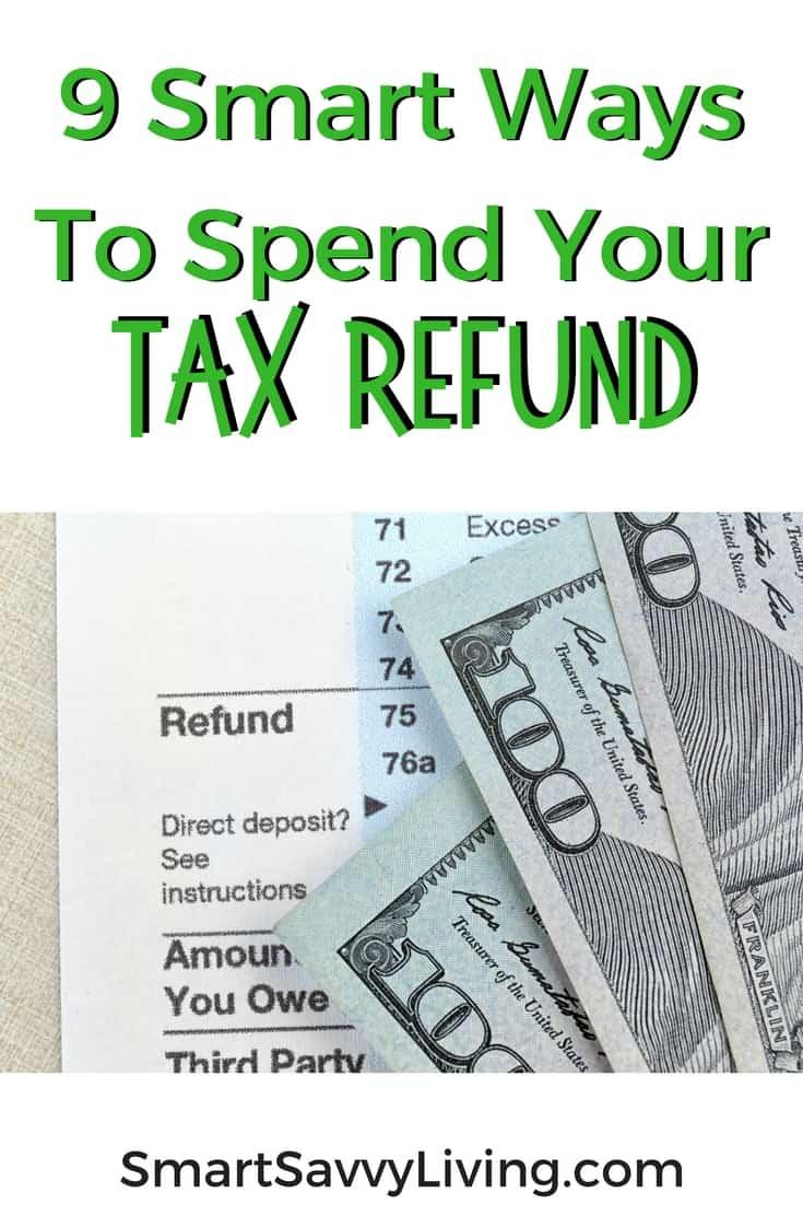 9 Smart Ways To Spend Your Tax Refund 2