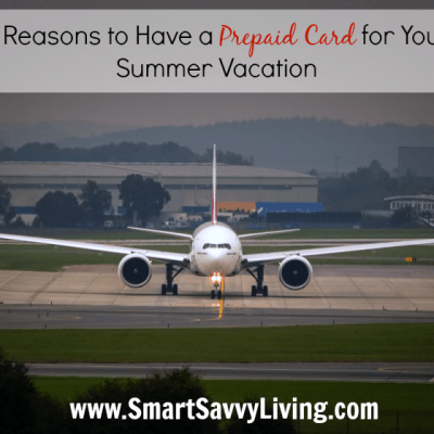5 Reasons to Have a Prepaid Card for Your Summer Vacation