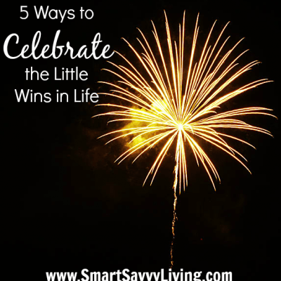 5 Ways to Celebrate the Little Wins in Life