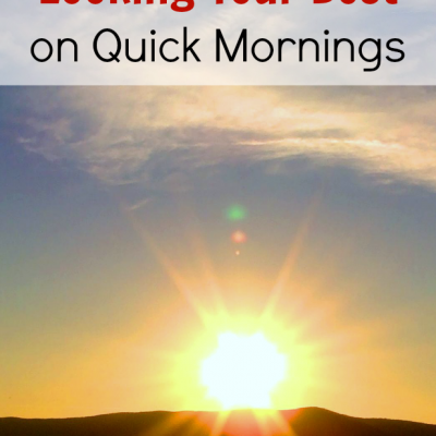 5 Tips for Looking Your Best on Quick Mornings