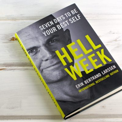 Hell Week – Can You Be Your Best Self In Seven Days?