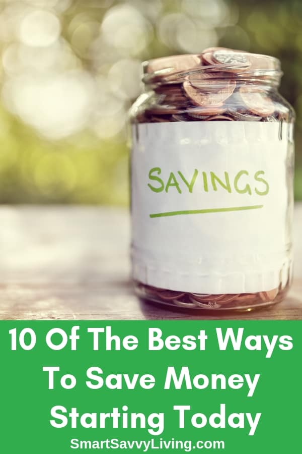 10 Of The Best Ways To Save Money Starting Today 1