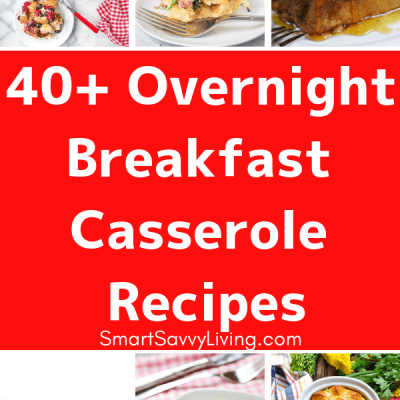40+ Overnight Breakfast Casserole Recipes