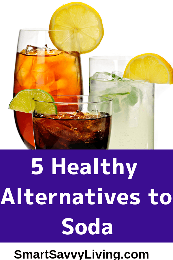 5 Healthy Alternatives to Soda - Looking to break the soda habit but can't always do plain water? Here are some ideas to try.