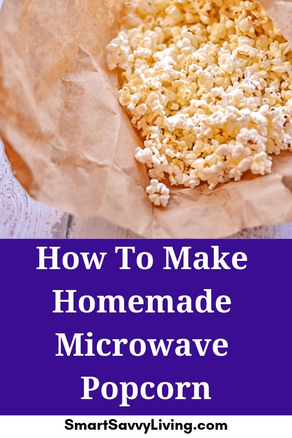 How To Make Homemade Microwave Popcorn 6