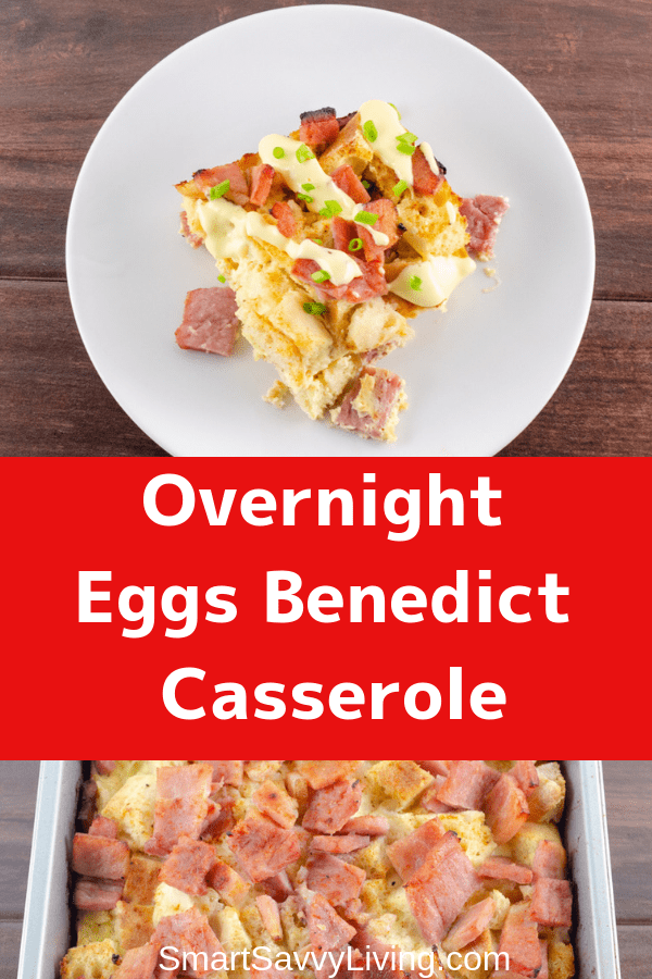 Overnight Eggs Benedict Casserole Recipe 1