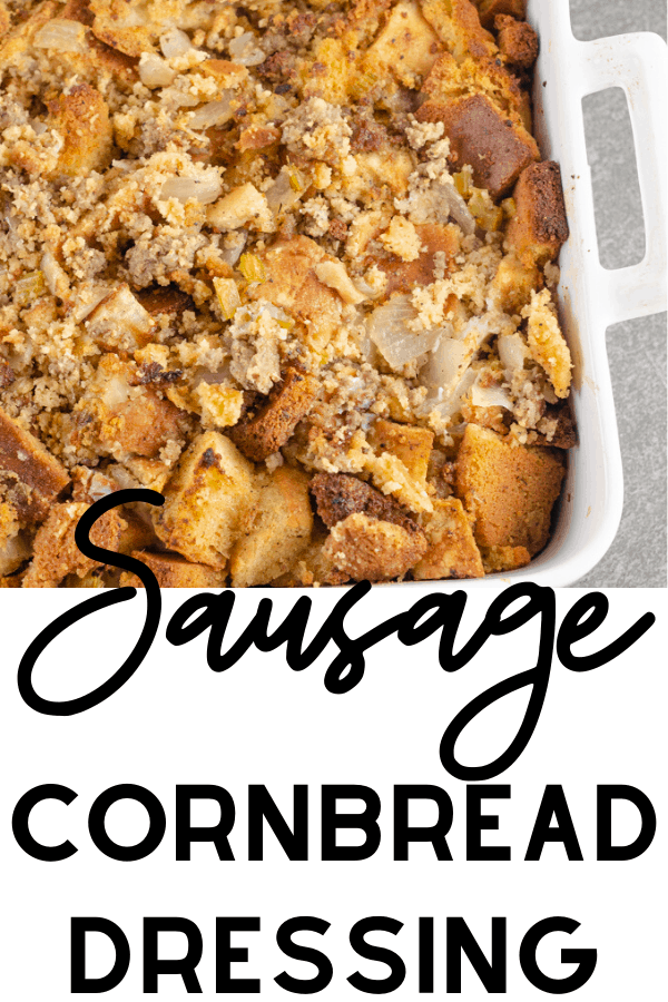 Sausage Cornbread Dressing Recipe Picture for Pinterest