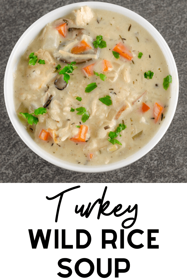 Turkey Wild Rice Soup Recipe Picture of overhead shot with Pinterest text
