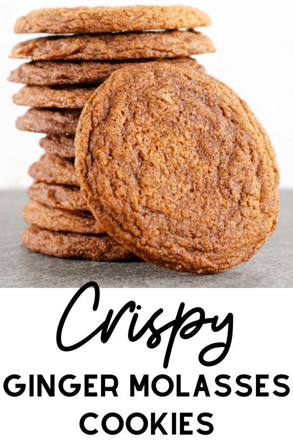 Crispy Ginger Molasses Cookies Recipe  Pinterest Image of a stack of cookies