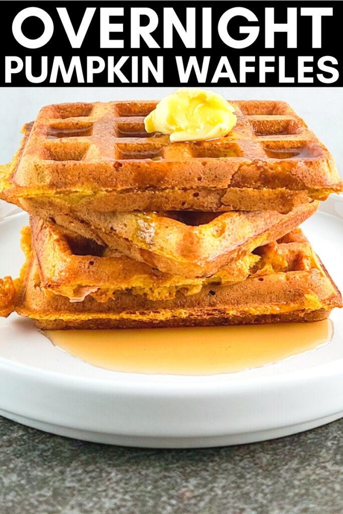 pinterest image for overnight pumpkin waffles